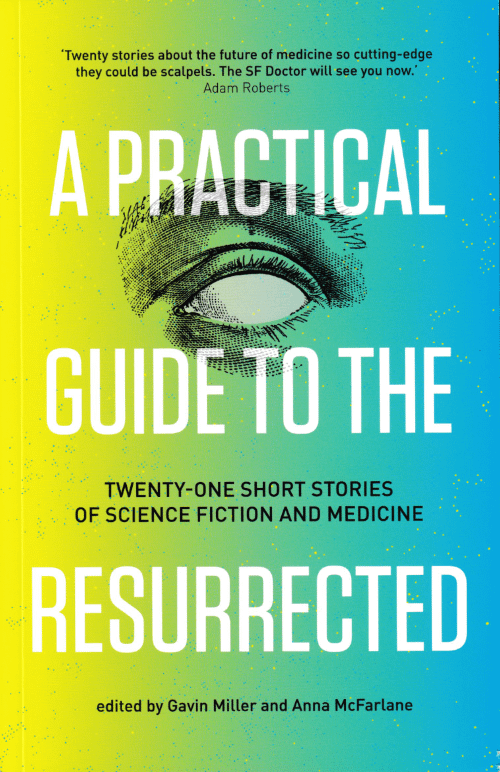 A Practical Guide to the Resurrected